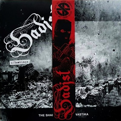 SADIST: w/BOMBINGS - The Shadow Of The Swastika LP