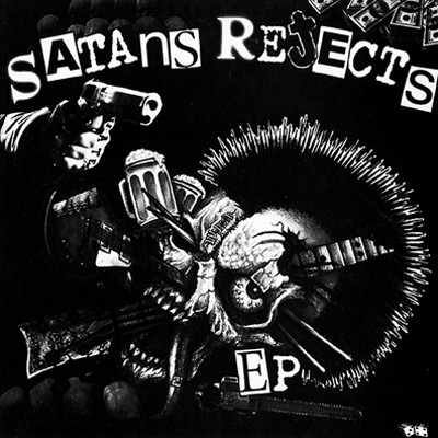 SATANS REJECTS - Same EP