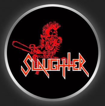 SLAUGHTER - Surrender Or Die 1 Button
