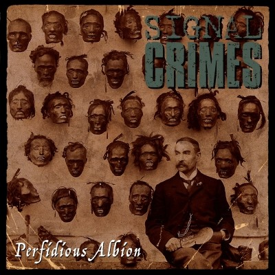 "SIGNAL CRIMES - Perfidious Albion 12"" LP"