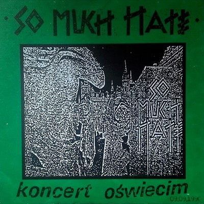SO MUCH HATE - Koncert Oswiecim (09.09.1990) LP (Black)