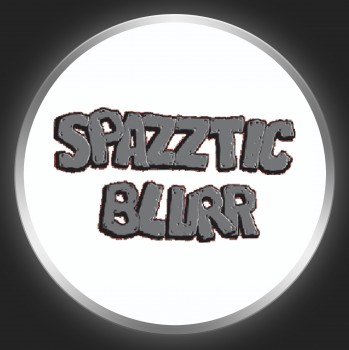 SPAZZTIC BLURR - Grey Logo On White Button