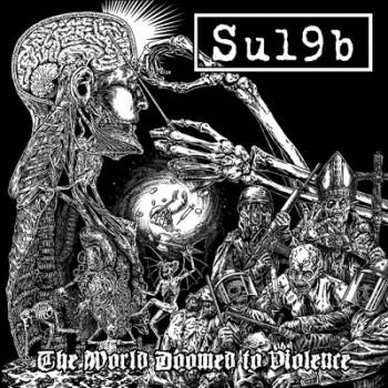 SU 19 B - The World Doomed To Violence LP