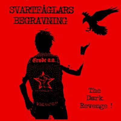 SVARTFÅGLARS BEGRAVNING - The Dark Revenge ! EP
