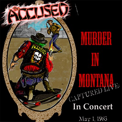 THE ACCÜSED - Jeff Ament Presents Murder In Montana Captured Live In Concert May 1, 1983 LP