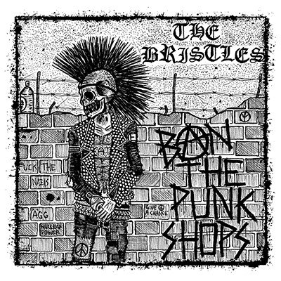 THE BRISTLES - Ban The Punkshops LP (Die Hard) PRE-ORDER