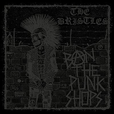 THE BRISTLES - Ban The Punkshops LP (Test Pressing)