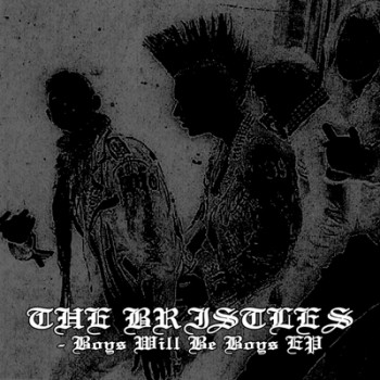 THE BRISTLES - Boys Will Be Boys EP (Two Colour Split: Gold / Transparent)