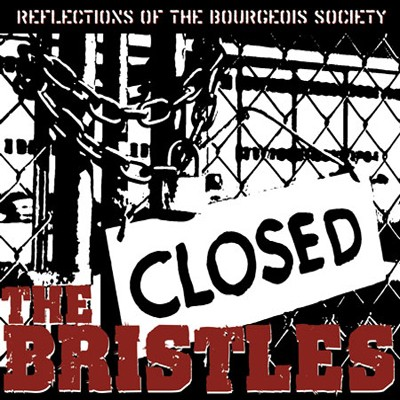 THE BRISTLES - Reflections Of The Bourgeois Society LP