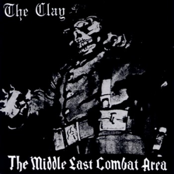 THE CLAY - The Middle East Combat Area EP