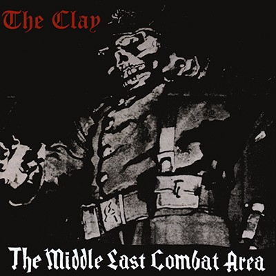 THE CLAY - The Middle East Combat Area EP (Red)