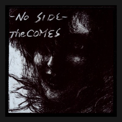 THE COMES - No Side Patch