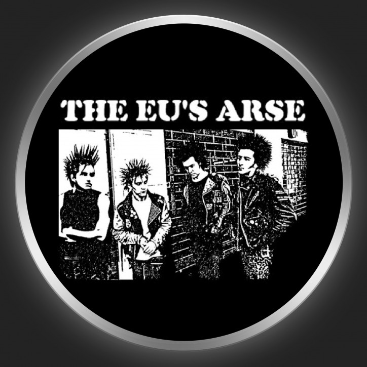 THE EU´S ARSE - White Logo + Band Photo On Black Button