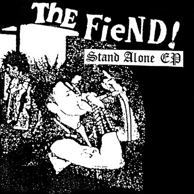 THE FIEND - Stand Alone EP (TO BE OUT EARLY OCTOBER 2018)