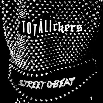 TOTÄLICKERS - Street D-Beat EP