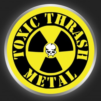 TOXIC HOLOCAUST - Toxic Thrash Metal 1 Button