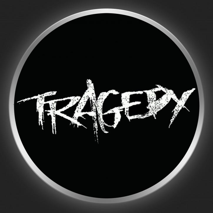 TRAGEDY - White Logo On Black Button