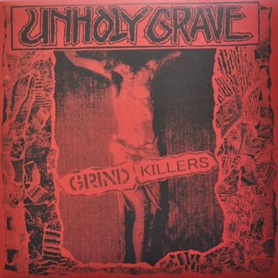 UNHOLY GRAVE - Grind Killers LP