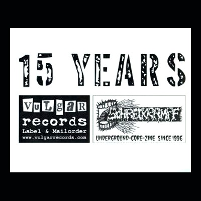 V.A. - 15 Years Of VULGAR RECORDS Comp. EP + SCHREIKRAMPF Zine # 15