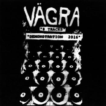 """VÄGRA - """"8 Tracks Demonstration 2016"""" 12"""" LP"""