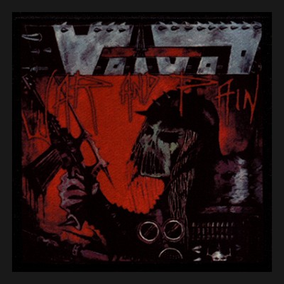 VOIVOD - War And Pain Patch