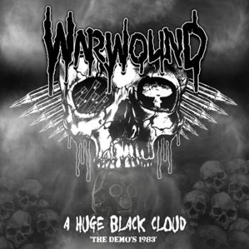 WARWOUND - A Huge Black Cloud (The Demos 1983) LP