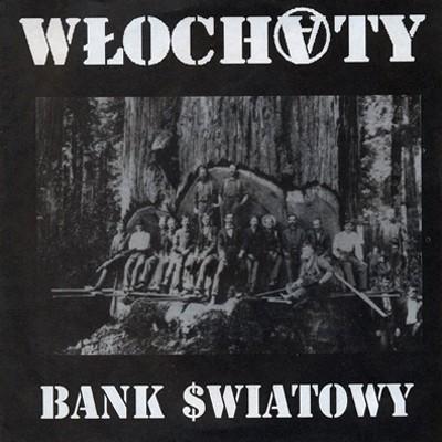 WLOCHATY - Bank Swiatowy EP