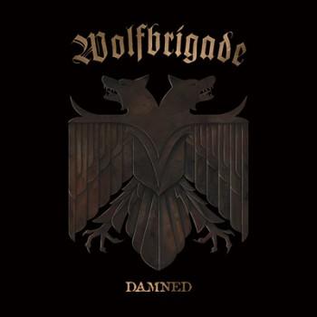 WOLFBRIGADE - Damned LP