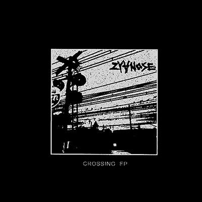 ZYANOSE - Crossing EP