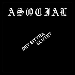 "ASOCIAL - Det Bittra Slutet 7"" PICTURE EP (Die Hard)"
