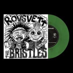 "THE BRISTLES / RÖVSVETT - Split 7"" (Green With Red Stains)"